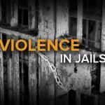 violence-in-jails